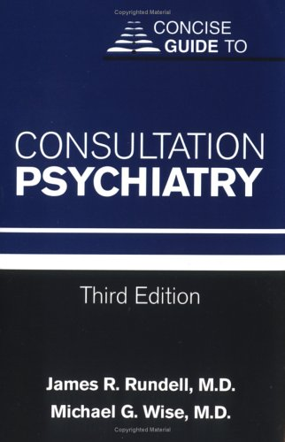 Concise Guide to Consultation Psychiatry (Concise Guides)