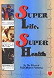 img - for Super Life Super Health book / textbook / text book