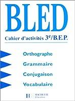 BLED 3e : cahier d'activités, édition 1998