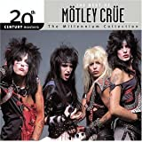 The Best of Motley Crue: 20th Century Masters - The Millennium Collection