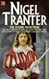 The Young Montrose (Coronet Books) (0340162139) by Nigel Tranter