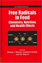 Free Radicals in Food Chemistry Nutrition and Health Effects ACS Symposium Series