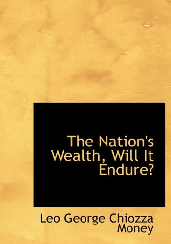 The Nation's Wealth, Will It Endure?