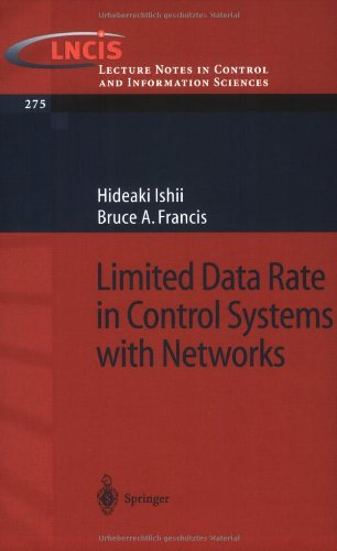 Limited Data Rate In Control Systems With Networks (Lecture Notes In Control And Information Sciences)