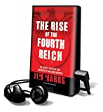 The Rise of the Fourth Reich: The Secret Societies That Threaten to Take Over America [With Earbuds] (Playaway Adult Nonfiction)
