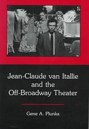 Jean-Claude Van Itallie and the Off-Broadway Theater