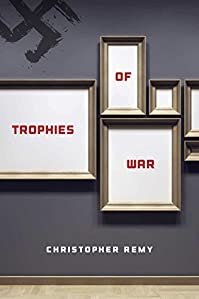 (FREE on 9/22) Trophies Of War by Christopher Remy - http://eBooksHabit.com