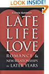 Late-Life Love: Romance and New Relat...