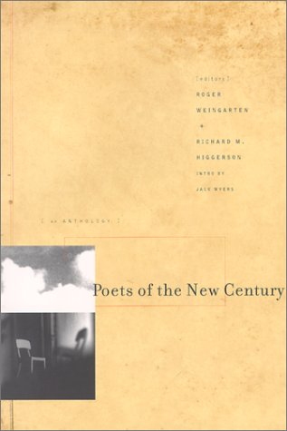 Poets of the New Century, ROGER WEINGARTEN, RICHARD HIGGERSON