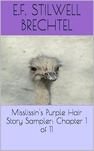 Misslissin's Purple Hair Story Sampler: Chapter 1 of 11 (Misslissin's Purple Hair Story Samplers)