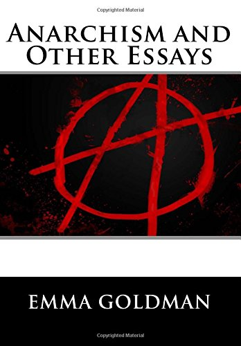 anarchism and other essays summary