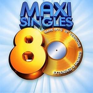"Maxi Singles 80'S Rare 12"" Versions Extended & Remixes"