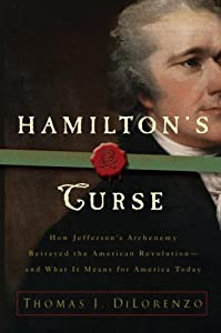 Cover of &quot;Hamilton's Curse: How Jefferson...