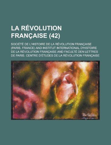 La Revolution Francaise (42 )