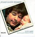 Lullaby: Sweet Dreams for Children of...