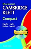 Diccionario Cambridge Klett Compact Español-Inglés/English-Spanish Paperback with CD ROM (English and Spanish Edition)