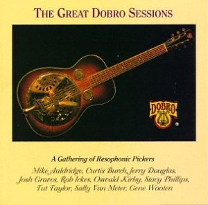 Great Dobro Sessions