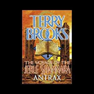 The Voyage of the Jerle Shannara: Antrax Audiobook