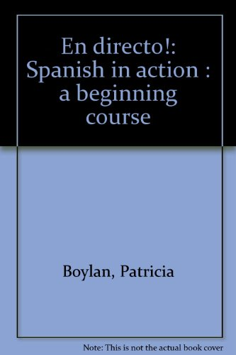 En directo!: Spanish in action : a beginning course