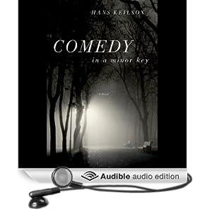Comedy in a Minor Key: A Novel