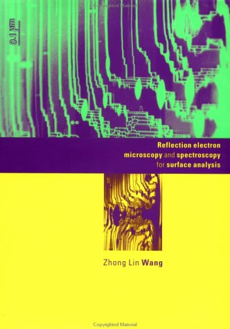 Reflection Electron Microscopy And Spectroscopy For Surface Analysis