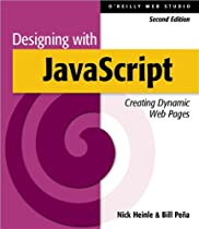 Designing with JavaScript:  Creating Dynamic Web Pages