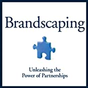 Brandscaping: Unleashing the Power of Partnerships | [Andrew M. Davis]