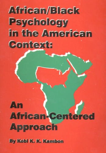 African/Black psychology in the American context: An...