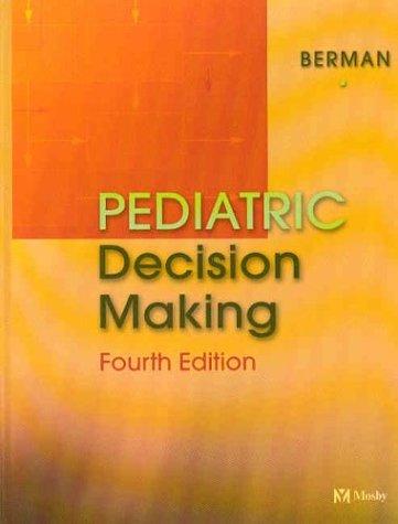 Pediatric Decision Making, 4e