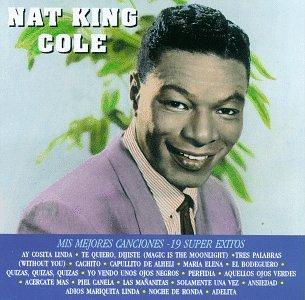 Nat King Cole - Mis Mejores Canciones - 19 Super Exitos - Zortam Music
