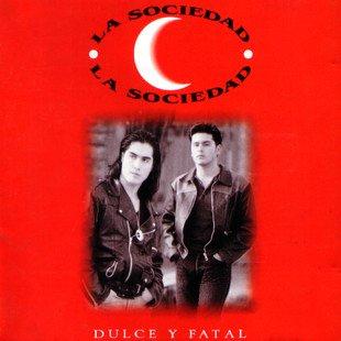 La Sociedad - Dulce Y Fatal - Zortam Music