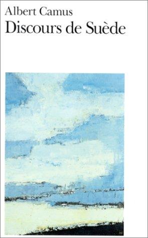 Discours de Su�de - Albert Camus