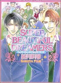 Super beautiful dreamers