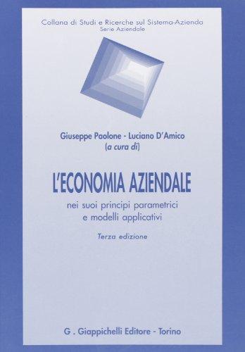 L'economia aziendale nei suoi principi parametrici e modelli applicativi
