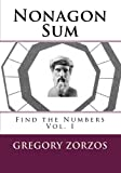Nonagon Sum: Find the Numbers Vol. I