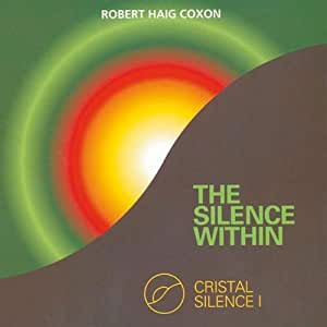 Cristal Silence I - The Silence Within