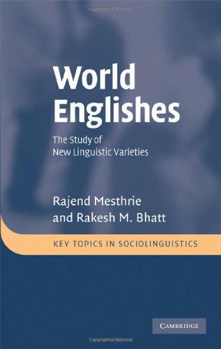 World Englishes: The Study of New Linguistic Varieties