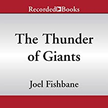 The Thunder of Giants (       UNABRIDGED) by Joel Fishbane Narrated by Tandy Cronyn