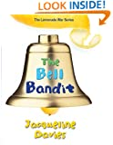 The Bell Bandit (The Lemonade War Series Book 3)