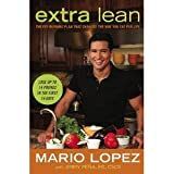 Extra Lean: The Fat-Burning Plan That Changes the Way You Eat For Life [Hardcover]