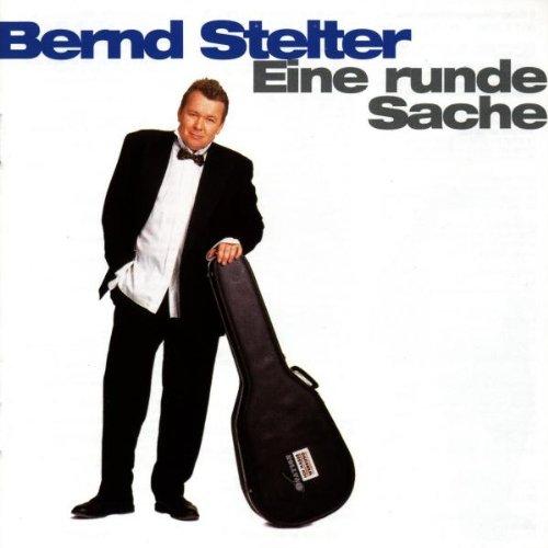 Bernd Stelter - Eine runde Sache - Zortam Music