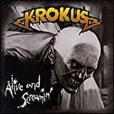 Alive & Screamin'by Krokus
