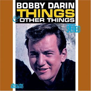 Bobby Darin - Things - Zortam Music