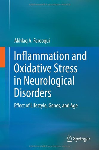 Inflammation And Oxidative Stress In Neurological Disorders: Effect Of Lifestyle, Genes, And Age