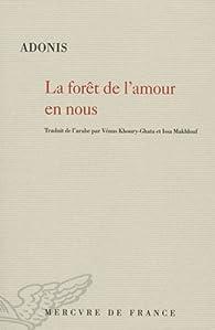 La Forêt De Lamour En Nous Adonis Babelio