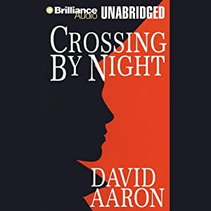 Crossing by Night | [David Aaron]