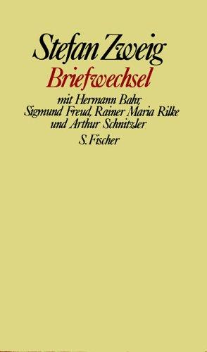 Briefwechsel<br /> mit Hermann Bahr, Sigmund Freud, Rainer Maria Rilke und Arthur Schnitzler