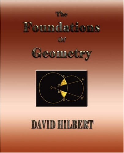 The Foundations of Geometry