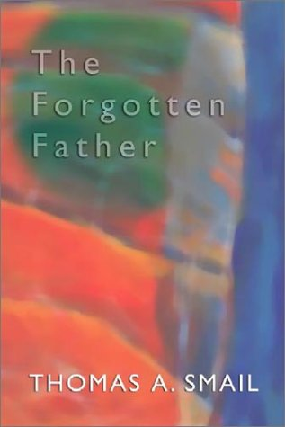 The Forgotten Father, THOMAS A. SMAIL