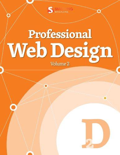 Professional Web Design, Vol. 2 (Smashing eBook Series)